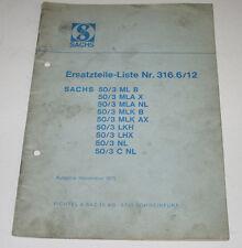 Ersatzteilliste Sachs Stamo 50/3 ML B MLA X MLA NL MLK B MLK AX LKH LHK NL C NL