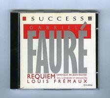 CD FAURE REQUIEM L.FREMAUX B.KRUYSEN D.THILLIEZ