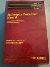 Bankruptcy Procedure Code Manual, 2017 ed. (West's® Bankruptcy Series)