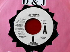 DEL SHANNON~ TELL HER NO~ ZOMBIES~ VG++ ~ RARE PROMO~ ISLAND 021 ~POP ~ TEEN 45