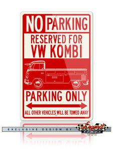 Volkswagen Kombi Pickup Open Bed Reserved Parking Only 8x12 Aluminum Sign