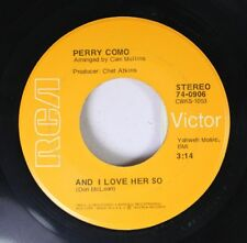 Pop 45 Perry Como - And I Love Her So / Love Looks So Good On You On Rca