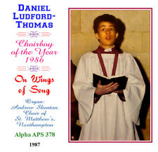 Daniel Ludford-Thomas - Boy Soprano - Treble - On Wings of Song
