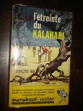 L'ETREINTE DU KALAHARI - F. Balsan - Marabout Junior n°176 - Couv. P. Joubert