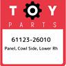 61123-26010 Toyota Panel, cowl side, lower rh 6112326010, New Genuine OEM Part
