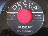 VOCAL GROUP 45 - DELTA RHYTHM BOYS - KISS CRAZY BABY / SHOES - DECCA 29329 VG+