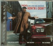 Pucho & His Latin Soul Brothers - How'm I Doin'? - CD - NEW