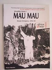 Africa @ War: Mau Mau : The Kenyan Emergency, 1952-60