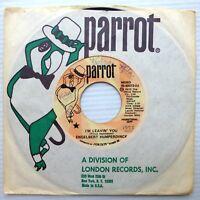 ENGELBERT HUMPERDINCK promo VG++ Parrot 45 I'M LEAVIN YOU mono b/w stereo AK176