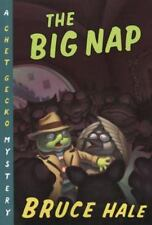 New - The Big Nap: A Chet Gecko Mystery by Hale, Bruce
