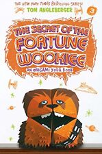 The Secret of the Fortune Wookiee (Origami Yoda #3