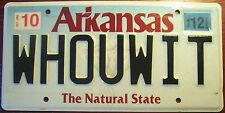 2012 ARKANSAS DIAMOND VANITY PERSONALIZED LICENSE PLATE WHO YOU WITH ? WHOUWIT