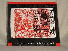 Half a Chicken Food for Thought 1988 Rabid Cat Records Austin TX # 014 Sealed LP