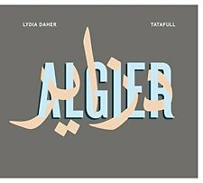 LYDIA DAHER + TATAFUL = Algier = CD = ARABIC GERMAN POP LYRICS FUSION !!!