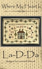 WHERE MY HEART IS SAMPLER-CROSS STITCH CHART-LA D DA
