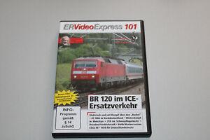 ER Video Express 101 DVD Baureihe 120 im ICE-Ersatzverkehr OVP