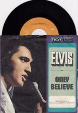 "ELVIS PRESLEY ONLY BELIEVE / LIFE RARE ORIGINAL 1971 RECORD YUGOSLAVIA 7"" PS"