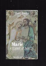 Marie servante et pauvre De Nazareth à Lourdes Marc Joulin dominicain E26
