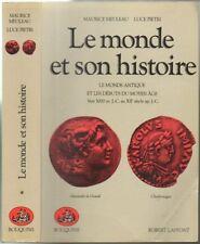 MEULEAU /PIETRI / LE MONDE ET SON HISTOIRE T1 /BOUQUINS