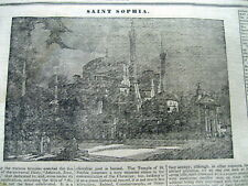 1834 newspaper w engraving HAGIA SOPHIA MOSQUE as St Sophia  in ISTANBUL Turkey