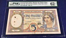 French Indochina 5 piastres 1927 pick 49b UNC very rare PMG 62 NET