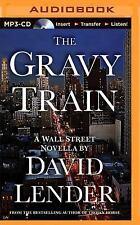 The Gravy Train by David Lender (2015, MP3 CD, Unabridged)