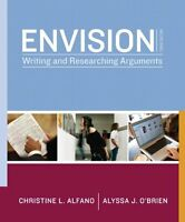 Envision: Writing and Researching Arguments (3rd Edition) by Christine L. Alfano