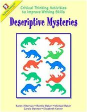 Descriptive Mysteries: Critical Thinking Activities to Improve Writing Skills  B