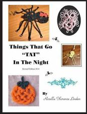 Things That Go TAT in the Night : Revised Edition 2014 by Rozella Linden...