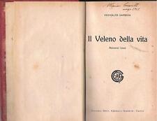 RACCONTI NARRATIVA 1920 GIANNINI -GARSCIN - IL VELENO DELLA VITA - ROMANZI BREVI