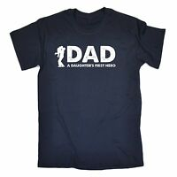 Dad A Daughters First Hero T-SHIRT For Him Daughter Present birthday funny gift