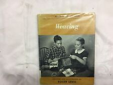 Weaving A Family Activity Book Roger Lewis 1953