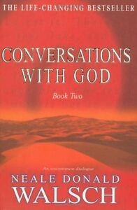 Conversations with God: An Uncommon Dialogue: Bk.2,Neale Donald Walsch