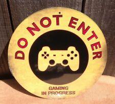 Do Not Enter Gaming Progress Round Metal Sign Vintage Garage Bar Decor Rustic