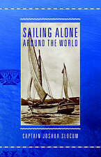 Sailing Alone Around the World by Captain Joshua Slocum (Paperback /...