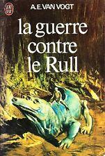 C1 VAN VOGT La Guerre contre le Rull 1976 Tibor CSERNUS Epuise