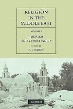 Religion in the Middle East: Three Religions in Concord and Conflict (Volume 1)