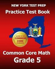 NEW YORK TEST PREP Practice Test Book Common Core Math Grade 5 : Aligns to...