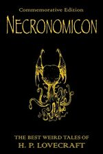 Necronomicon: The Best Weird Tales of H.P. Lovecraft by H. P. Lovecraft (Hardback, 2008)
