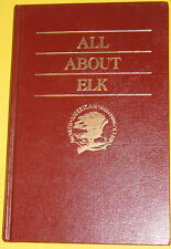 All About Elk 1987 Nice Hunting Tips Book! Nice See!