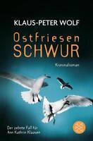 Ostfriesenschwur / Ann Kathrin Klaasen Bd.10 von Klaus-Peter Wolf