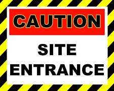 """10"""" x 8"""" CAUTION SITE ENTRANCE BUILDING WARNING METAL SIGN OTHERS ARE LISTED 235"""