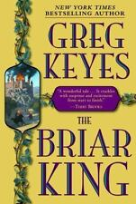 The Kingdoms of Thorn and Bone Ser.: The Briar King Bk. 1 by Greg Keyes (2003, H