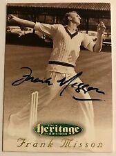 1995 FUTERA HERITAGE CRICKET COLLECTION CARD N0 49/60 SIGNED FRANK MISSON