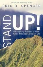 Stand Up!: An Inspiring Account of How God's Message Saved My Life (Paperback or