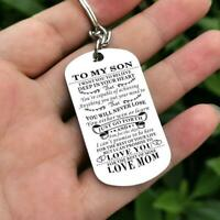 To My Son Believe Deep In Your Heart Love Mom Key Chain Military Dog Tag Gift