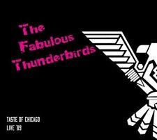 The Fabulous Thunderbirds - Taste Of Chicago : Live '89 (NEW CD)