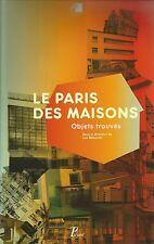 LUC BABOULET PARIS DES MAISONS OBJETS TROUVES ARCHITECTURE + PARIS POSTER GUIDE