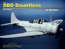 SBD Dauntless in Action, US Navy Dive Bomber (2015 ed) (Squadron Signal 10236)