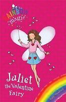 Juliet the Valentine Fairy (Rainbow Magic) by Daisy Meadows, Acceptable Used Boo